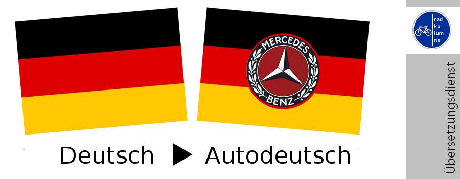 Deutsch-Autodeutsch Übersetzung